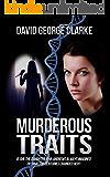 Murderous Traits: The Rare Traits Trilogy Book III
