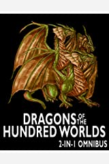 Dragons of the Hundred Worlds Omnibus (Breath of Fire, Living Fire) Kindle Edition