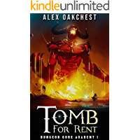 Tomb for Rent (Dungeon Core Academy #1)