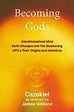 Becoming Gods (English Edition)