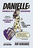 Danielle: Chronicles of a Superheroine