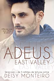 Adeus East Valley