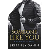 Someone Like You (Becoming Us Book 1)