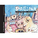 Barcelona: Five Routes for Sketching Travelers (Sketching on Location)