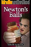 Newton's Balls (A Raucous Tom Sharpe Style Comedy)