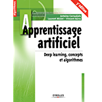 Apprentissage artificiel - 3e édition: Concepts et algorithmes