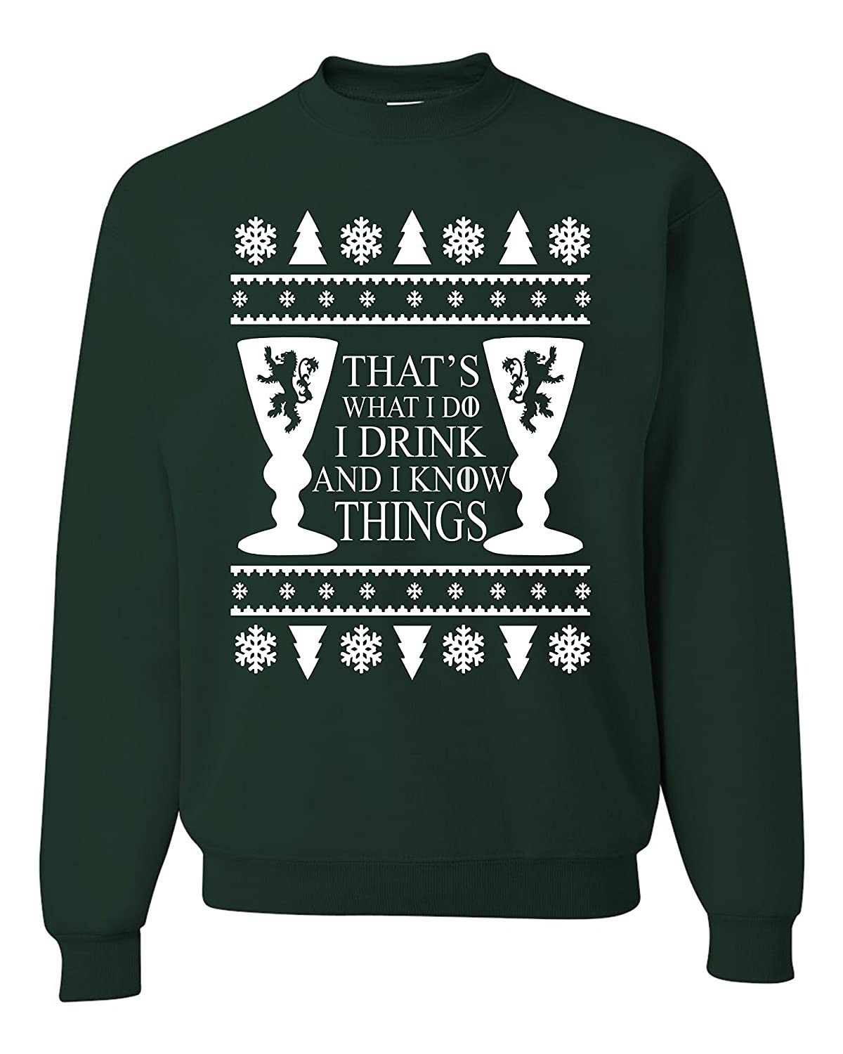 i drink and i know thing game of thrones ugly christmas Unisex Sweatshirt