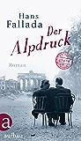 Der Alpdruck: Roman (German Edition)