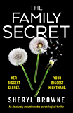 The Family Secret: An absolutely unputdownable psychological thriller