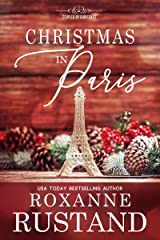 Christmas in Paris: a clean and wholesome romance (Coupled by Christmas Book 6) Kindle Edition