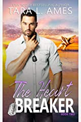 The Heart Breaker (Top Gun Aviators Series Book 2) Kindle Edition