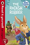 Peter Rabbit: The Radish Robber - Read it Yourself with Ladybird (Level 1)