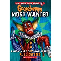 A Nightmare on Clown Street (Goosebumps Most Wanted #7), Volume 7