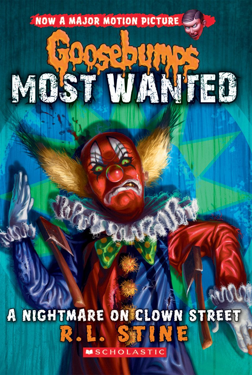 a nightmare on clown street goosebumps most wanted 7 r l stine