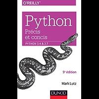Python précis et concis : Python 3.4 et 2.7 (Hors Collection)