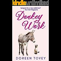 Donkey Work (Feline Frolics Book 3)