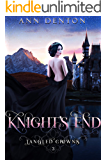 Knight's End: A Reverse Harem Fantasy (Tangled Crowns Book 3)