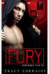 FURY: A Dark High School Bully Romance (Rosewood High Book 6) Kindle Edition