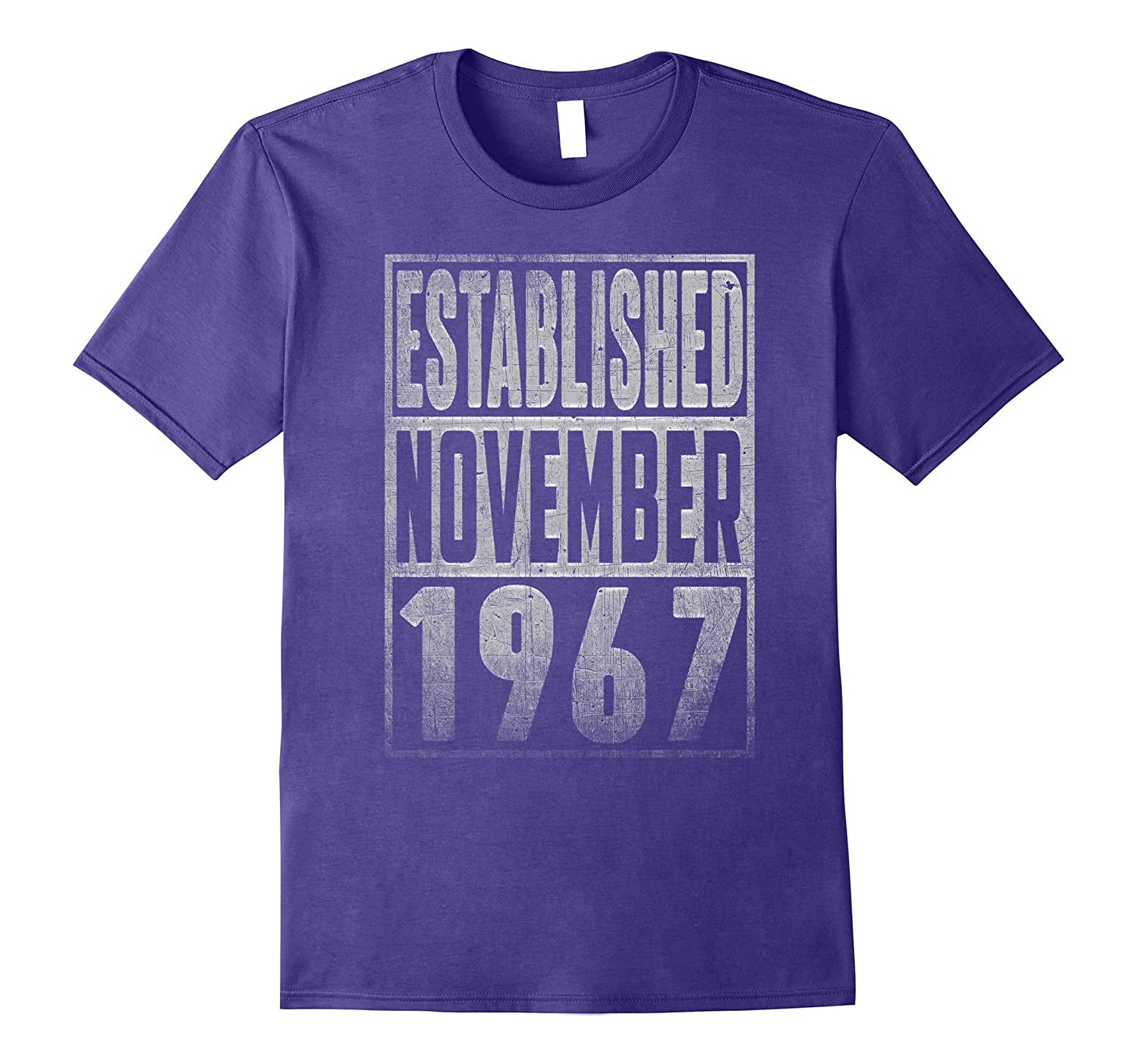 Established Since NOVEMBER 1967 Straight Outta 50 Years Old-T-Shirt