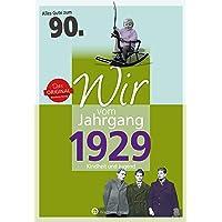 Wir vom Jahrgang 1929 - Kindheit und Jugend (Jahrgangsbände): 90. Geburtstag