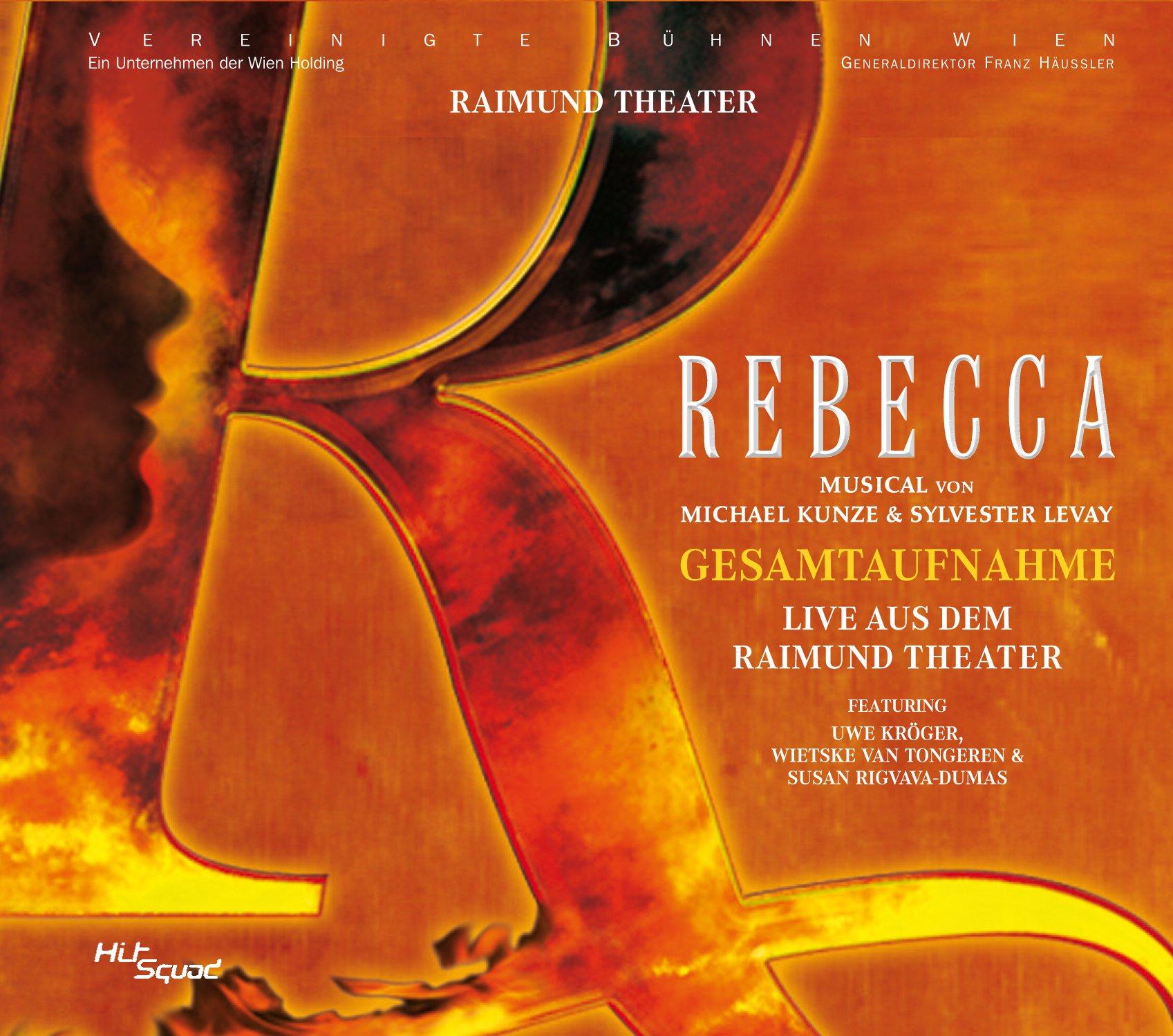 Rebecca - Das Musical - Gesamtaufnahme Live by HitSquad