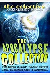 The Eclective: The Apocalypse Collection Kindle Edition
