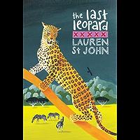 The White Giraffe Series: The Last Leopard: Book 3 (Animal Healer series)