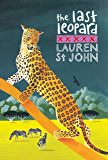 The White Giraffe Series: The Last Leopard: Book 3 (Animal Healer series)