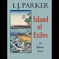 Island of Exiles (Akitada mysteries Book 4) (English Edition)