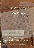 61 DIVISION Divisional Troops Machine Gun Corps 61 Battalion : 7 June 1916 - 26 September 1919 (First World War, War Diary, WO95/3049/2)