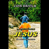 LA LAGUNA CON JESUS (UN LIBRO CRISTIANO nº