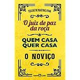 Teatro de Martins Pena: O juiz de paz da roça / Quem casa quer casa / O noviço: 29