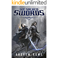 Six Sacred Swords (Weapons and Wielders Book 1)