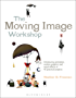 The Moving Image Workshop: Introducing animation, motion graphics and visual effects in 45 practical projects (Required Reading Range)