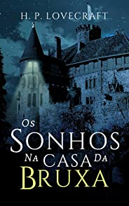 Os Sonhos na Casa da Bruxa