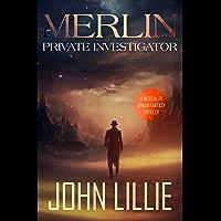 Merlin: Private Investigator