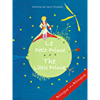 Le Petit Prince - The Little Prince (Bilingual French/English Edition) (French Edition)