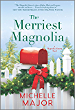 The Merriest Magnolia (The Magnolia Sisters Book 2)