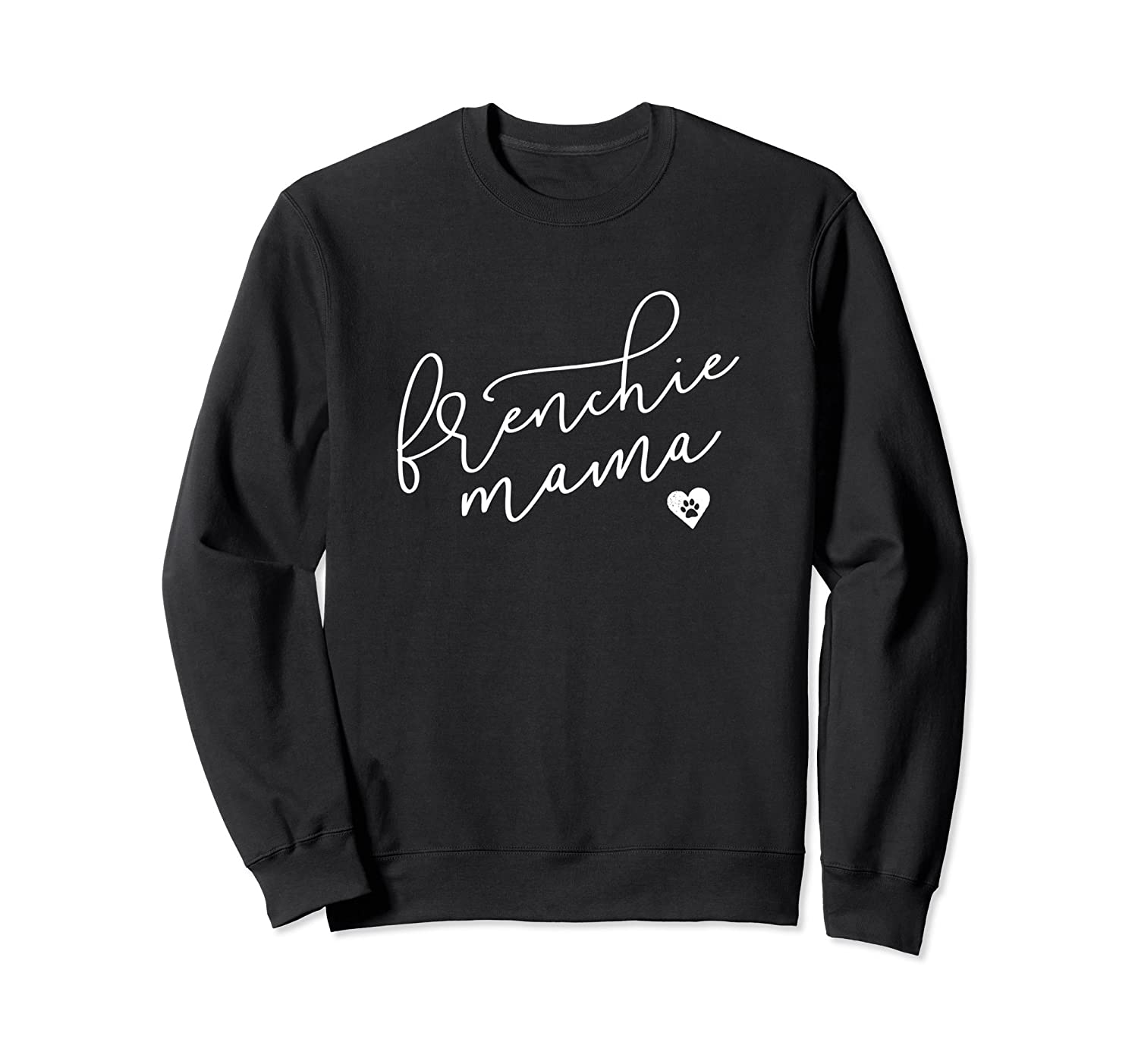 Frenchie Mom Sweatshirt Womens French Bulldog Apparel Gifts-alottee gift