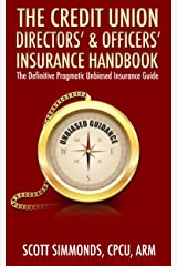 Credit Union Directors' & Officers' Insurance Handbook Kindle Edition