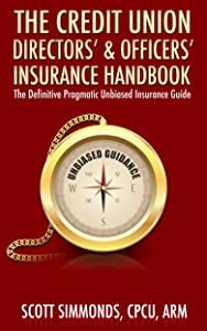 Credit Union Directors' & Officers' Insurance Handbook