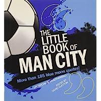 The Little Book of Man City (Little Book of Football)