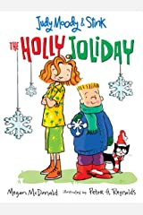 Judy Moody and Stink: The Holly Joliday Kindle Edition