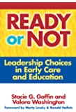 Ready or Not (Early Childhood Education Series)