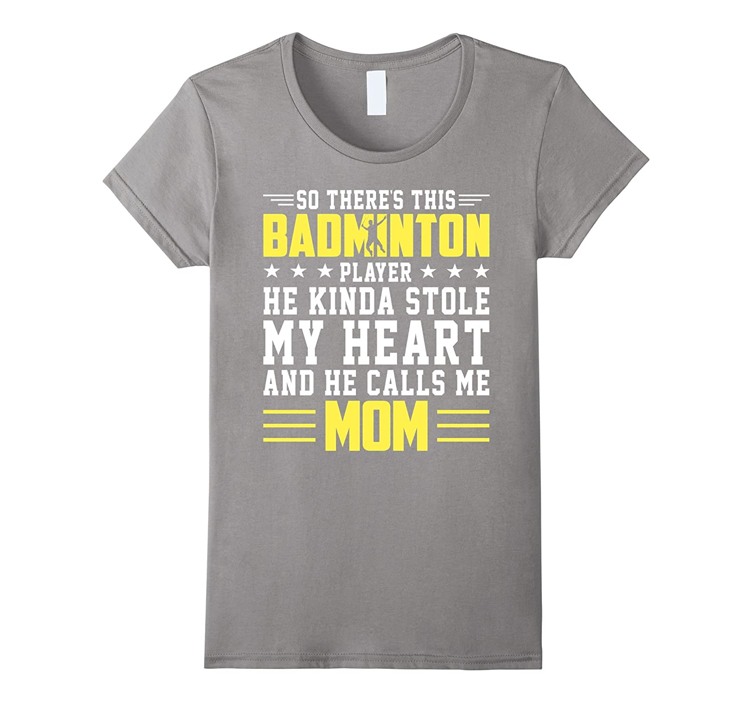 Badminton Player Stole My Heart Call Me Mom Mother Day Shirt