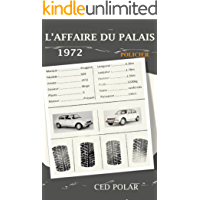 L'AFFAIRE DU PALAIS: 1972 (Loops) (French Edition)