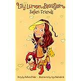 Lily Lemon Blossom Safari Friends: (Kids Book, Picture Books, Ages 3-5, Preschool Books, Baby Books, Children's Bedtime Story