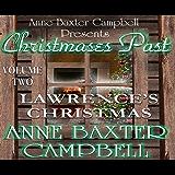 Christmases Past - Volume 2 - Lawrence's Christmas