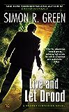 Live and Let Drood: A Secret Histories Novel