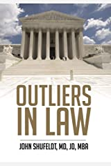 Outliers in Law: A law school and career guide (Outlier Series Book 6) Kindle Edition